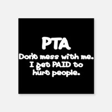 """Funny Physical therapist Square Sticker 3"""" x 3"""""""