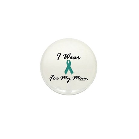 Wear Teal For My Mom 1 Mini Button (10 pack)