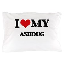 I Love My ASHOUG Pillow Case