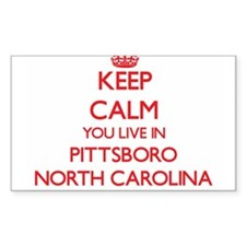 Keep calm you live in Pittsboro North Caro Decal