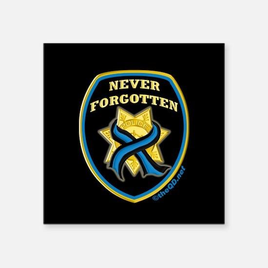 "Fallen officers Square Sticker 3"" x 3"""