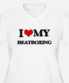 I Love My BEATBOXING Plus Size T-Shirt