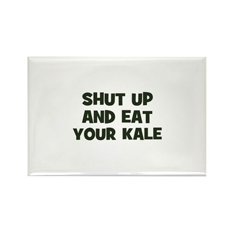 shut up and eat your kale Rectangle Magnet (10 pac