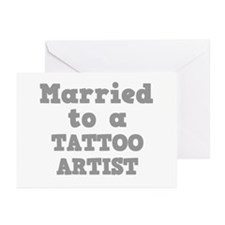 Married to a Tattoo Artist Greeting Cards (Package