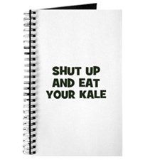 shut up and eat your kale Journal