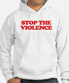 Stop The Violence Hoodie