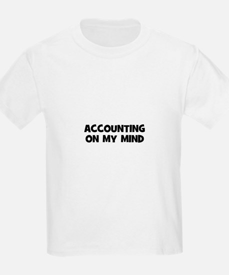 accounting On My Mind T-Shirt