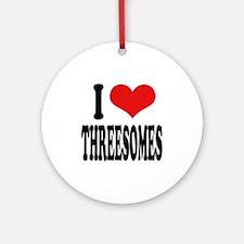 I Love Threesomes Ornament (Round)