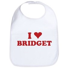 I LOVE BRIDGET Bib
