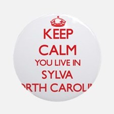 Keep calm you live in Sylva North Ornament (Round)