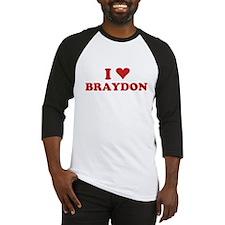 I LOVE BRAYDON Baseball Jersey