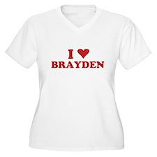 I LOVE BRAYDEN T-Shirt