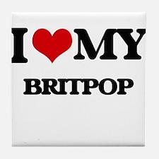 I Love My BRITPOP Tile Coaster