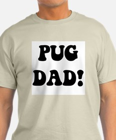 """pug dad"" in black on a  T-Shirt"
