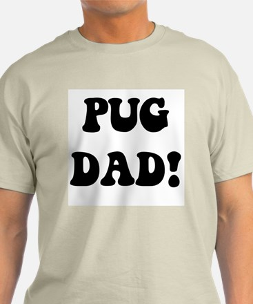 """""""pug dad"""" in black on a  T-Shirt"""