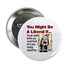 You Might Be A Liberal If You Button