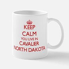 Keep calm you live in Cavalier North Dakota Mugs
