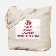 Keep calm you live in Cavalier North Dako Tote Bag