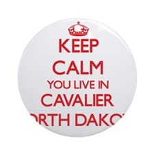 Keep calm you live in Cavalier No Ornament (Round)