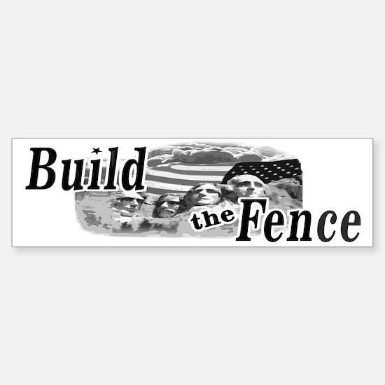 Build The Fence Bumper Bumper Bumper Sticker