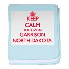 Keep calm you live in Garrison North baby blanket