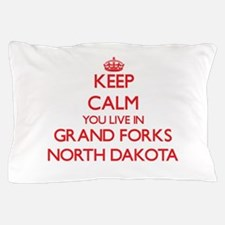 Keep calm you live in Grand Forks Nort Pillow Case