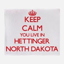 Keep calm you live in Hettinger Nort Throw Blanket