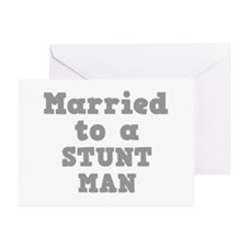 Married to a Stunt Man Greeting Cards (Package of