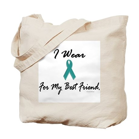 Wear Teal For My Best Friend 1 Tote Bag