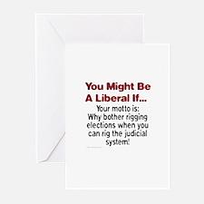 Liberals Hijacking The Judiciary Greeting Cards (P