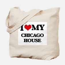 I Love My CHICAGO HOUSE Tote Bag