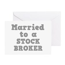 Married to a Stock Broker Greeting Cards (Package