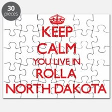 Keep calm you live in Rolla North Dakota Puzzle