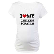 I Love My CHICKEN SCRATCH Shirt
