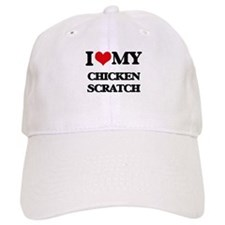 I Love My CHICKEN SCRATCH Baseball Cap