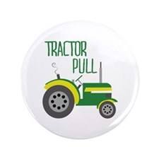 "Tractor Pull 3.5"" Button"