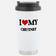 I Love My CHUTNEY Stainless Steel Travel Mug