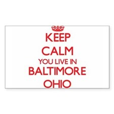 Keep calm you live in Baltimore Ohio Decal