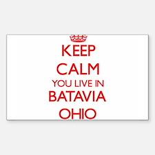 Keep calm you live in Batavia Ohio Decal