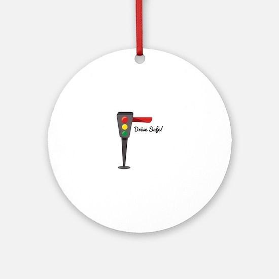 Drive Safe Ornament (Round)