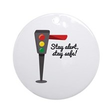 Stay Alert Ornament (Round)