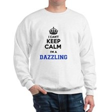 Unique I was dazzled Sweatshirt