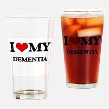 I Love My DEMENTIA Drinking Glass