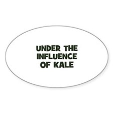 under the influence of kale Oval Decal