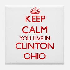 Keep calm you live in Clinton Ohio Tile Coaster