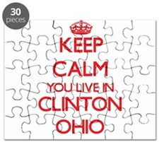Keep calm you live in Clinton Ohio Puzzle