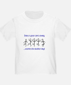 Dance your cares away T
