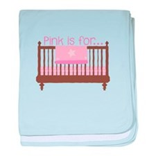 Pink Is For Girl baby blanket