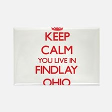 Keep calm you live in Findlay Ohio Magnets