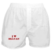 I LOVE BRAYAN Boxer Shorts